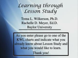 Trena L. Wilkerson, Ph.D. Rachelle D. Meyer, Ed.D. Baylor University