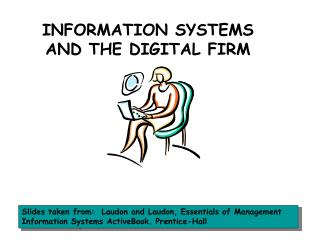 INFORMATION SYSTEMS AND THE DIGITAL FIRM