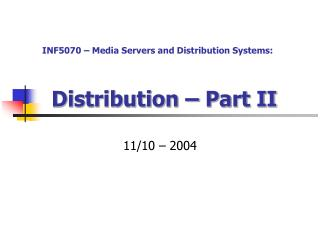 Distribution – Part II