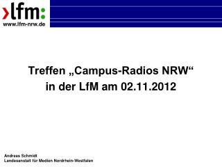 """Treffen """"Campus-Radios NRW"""" in der LfM am 02.11.2012"""