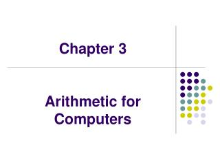Chapter 3 Arithmetic for Computers