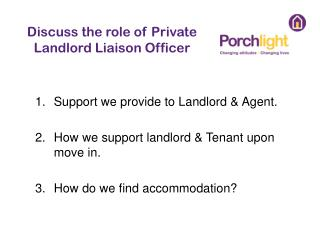 Discuss the role of Private Landlord Liaison Officer