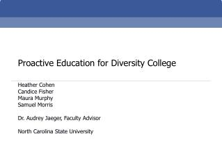 Proactive Education for Diversity College