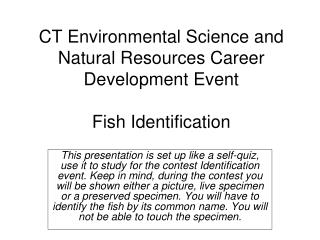 CT Environmental Science and Natural Resources Career Development Event Fish Identification