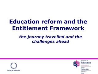 Education reform and the Entitlement Framework