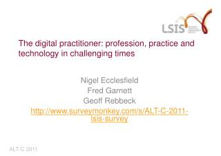 The digital practitioner: profession, practice and technology in challenging times