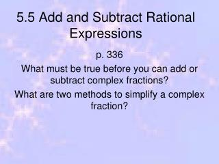 5.5 Add and Subtract Rational Expressions