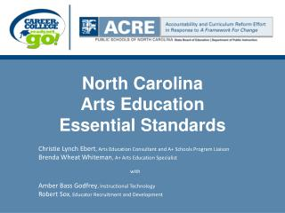 North Carolina  Arts Education Essential Standards