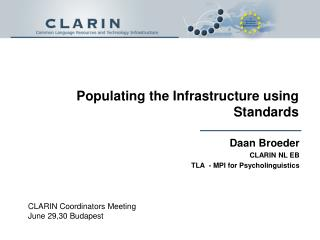 Populating the Infrastructure using Standards