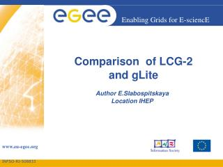 Comparison  of LCG-2  and gLite