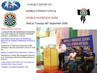 A PROJECT REPORT ON  WORLD LITERACY DAY &  WORLD NUTRITION WEEK