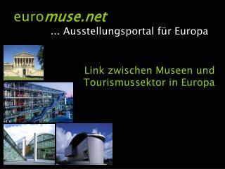 Link zwischen Museen und Tourismussektor in Europa