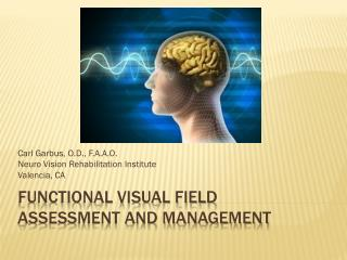 Functional Visual Field  Assessment and Management