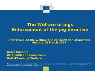 The Welfare of pigs  Enforcement of the pig directive