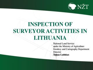 National Land Service u nder the Ministry of Agriculture Geodesy and Cartography  D epartment