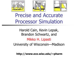 Precise and Accurate  Processor Simulation