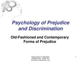 Psychology of Prejudice and Discrimination