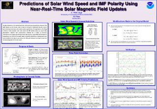 Predictions of Solar Wind Speed and IMF Polarity Using Near-Real-Time Solar Magnetic Field Updates
