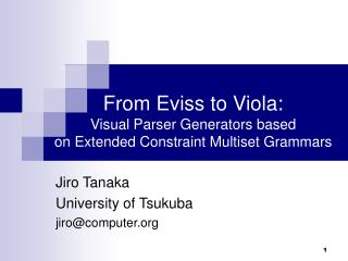 From Eviss to Viola: Visual Parser Generators based  on Extended Constraint Multiset Grammars