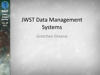JWST Data Management Systems