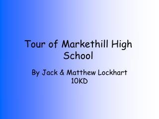 Tour of Markethill High School