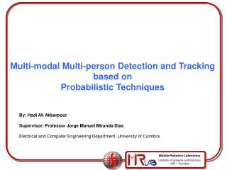 Multi-modal Multi-person Detection and Tracking  based on  Probabilistic Techniques