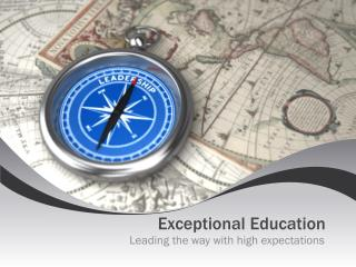 Exceptional Education