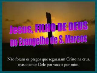Jesus, FILHO DE DEUS
