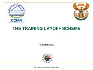 THE TRAINING LAYOFF SCHEME