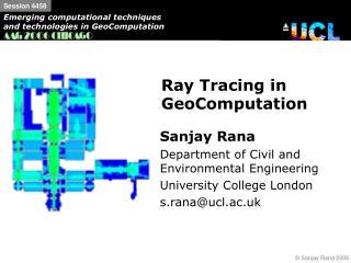 Ray Tracing in GeoComputation