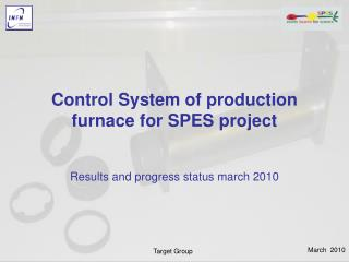 Control System of production furnace for SPES project