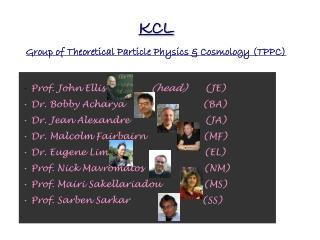 KCL Group of Theoretical Particle Physics & Cosmology (TPPC)