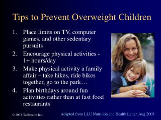 Tips to Prevent Overweight Children