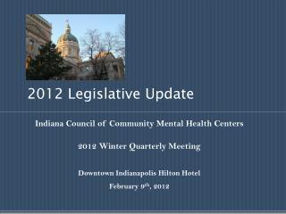 2012 Legislative Update