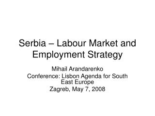 Serbia – Labour Market and Employment Strategy