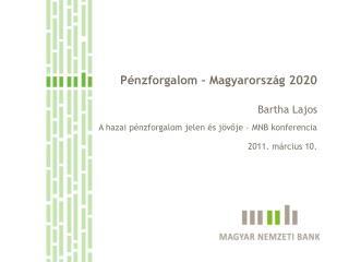 Pénzforgalom – Magyarország 2020