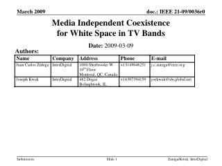 Media Independent Coexistence for White Space in TV Bands