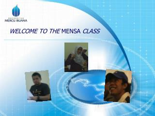 WELCOME TO THE MENSA CLASS