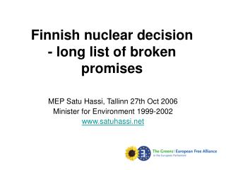 Finnish nuclear decision - long list of broken promises