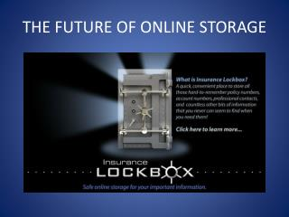 THE FUTURE OF ONLINE STORAGE