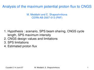 Hypothesis : scenario, SPS beam sharing, CNGS cycle length, SPS maximum intensity