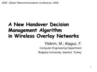 A New Handover Decision Management Algorithm  in Wireless Overlay Networks