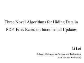Three Novel Algorithms for Hiding Data in PDF  Files Based on Incremental Updates