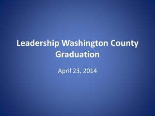 Leadership Washington County Graduation