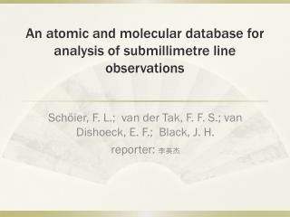 An atomic and molecular database for analysis of submillimetre line observations