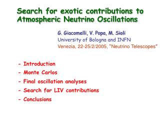 Search for exotic contributions to  Atmospheric Neutrino  Oscillations