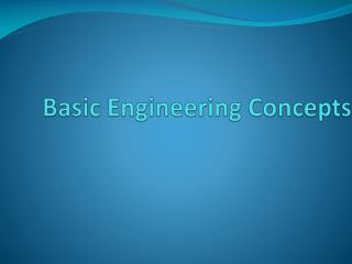 Basic Engineering Concepts