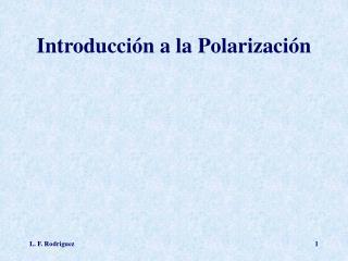 Introducción a la Polarización