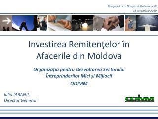 Investirea Remitenţelor în Afacerile din Moldova