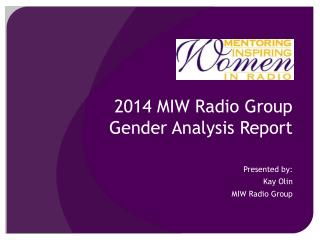 2014 MIW Radio Group  Gender Analysis Report